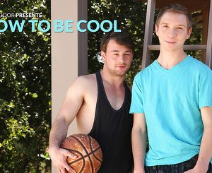 Scott Harbor & Kyle Evans in How To Be Cool XXX Video